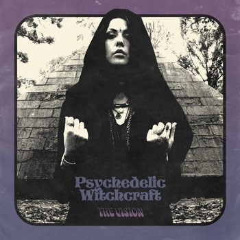 PSYCHEDELIC-WITCHCRAFT-the-vision- cover