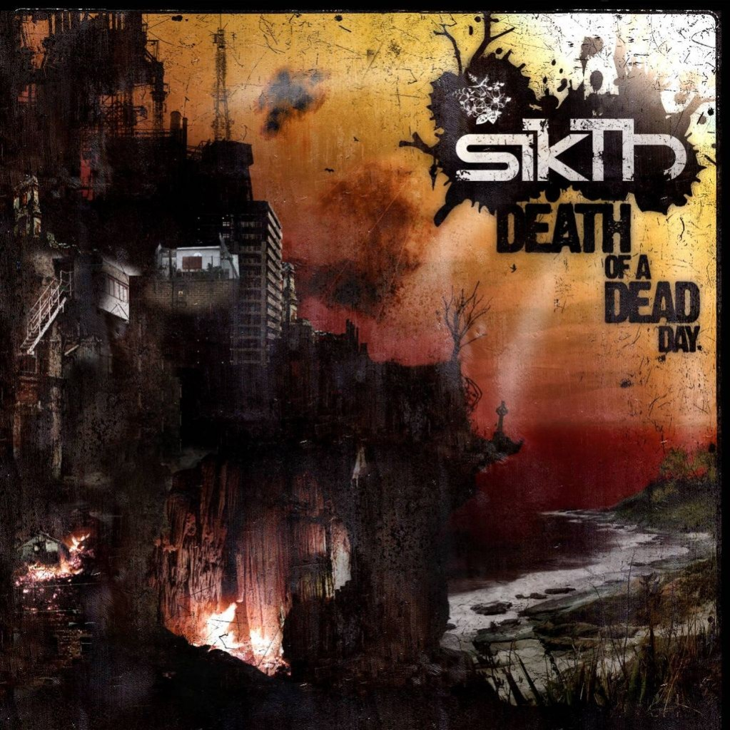 sikth-death-of-a-dead-day