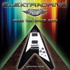 elektradrive_over_the_space_30th_anniversary_edition