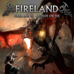 1479477025_fireland-fireland-iii-believe-or-die-2016