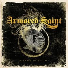 Armored Saint - Carpe Noctum - Artwork