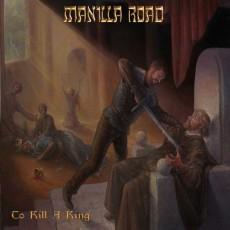 MANILLA-ROAD-To-Kill-a-King1
