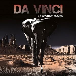 DA VINCI_Ambition Rocks