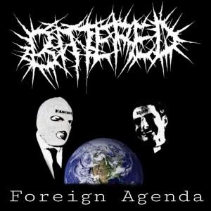 Bittered- 'Foreign Agenda'