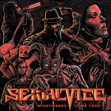 SERIAL VICE -'Nightmares Come True'