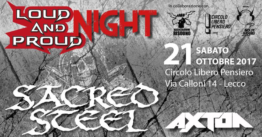 LOUD AND PROUD NIGHT (con SACRED STEEL e AXTON)