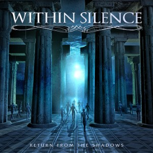 WITHINSILENCE - Return From The Shadows