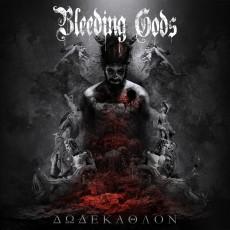 BLEEDING GODS - 'Dodekathlon'