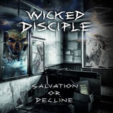 Wicked-Disciple-Salvation-Or-Decline-2017